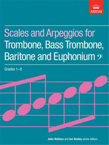 ABRSM Scales For Trombone Grade 1-8 Bass Clef