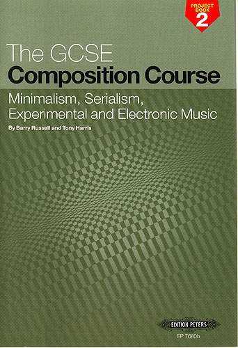 Gcse Composition Course: project Book 2: world Sounds and Writing For  Instruments: russellandharr