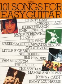 101 Songs For Easy Guitar: Book 1: Melody Line and Guitar Chords