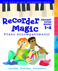 Recorder Magic: Book 1-4: Piano Accompaniment