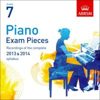 ABRSM Selected Piano Exam Pieces CD: Grade 7 2013-2014 - Cd Only