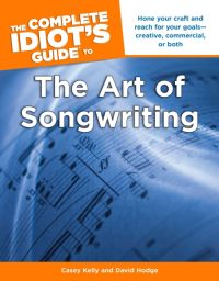 Complete Idiots Guide To  The Art Of Songwriting