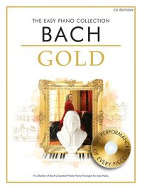 Bach : The Easy Bach Collection Gold: Book And CD: Piano