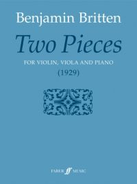 Britten : Two Pieces For Violin Viola & Piano (Faber)