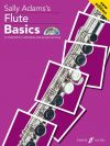 Flute Basics: Pupils Book & Cd New Ediiton (Sally Adams)