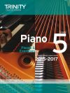 Trinity College Piano Examination Pieces And Exercises Piano Grade 5: 2015-2017