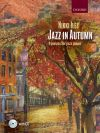 Jazz In Autumn: Book & Cd: Piano