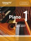 Trinity College Piano Examination Pieces And Exercises Piano Grade 1: 2015-2017  Book & CD