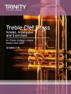 Trinity College Treble Clef Brass Scales And Exercises: From 2015