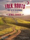 Folk Roots For Alto Saxophone & Piano: Book & Cd (B&H)