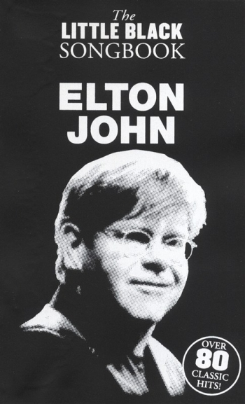 Little Black Songbook: Elton John: Lyrics u0026 Chords