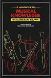 Handbook Of Musical Knowledge: Brown and Murray