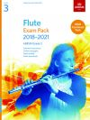 ABRSM Flute Exam Pack Grade 3 2018–2021:  Pieces Scales Sight-reading & Download