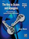 The Key To Scales & Arpeggios Piano Grade 5 (Mann)